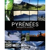 Pyr�n�es - Montagnes De Caract�res de Santiago Mendieta
