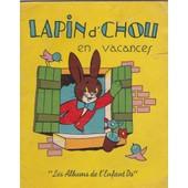 Lapin D'chou En Vacances Les Albums De L'enfant Do de fran�ois monnet
