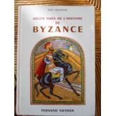 R�cits Tir�s De L'histoire De Byzance de Jean DEFRASNE