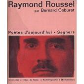 Raymond Roussel de BERNARD CABURET