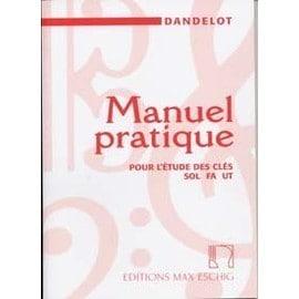 Manuel pratique pour l'étude des clés sol fa ut Dandelot éditions Max Eschig