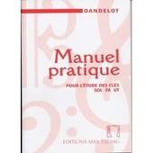 Manuel Pratique Pour L'�tude Des Cl�s Sol Fa Ut Dandelot �ditions Max Eschig