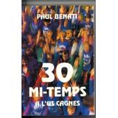 30 Mi-Temps � L'us Cagnes de paul benatti