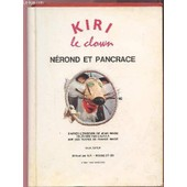 Kiri Le Clown - Nerond Et Pancrace. de COLLECTIF