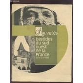 Sauvetes Et Bastides Du Sud Ouest De La France Du Xi� Au Xiv� Siecle. de COLLECTIF