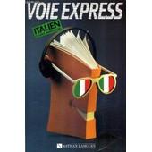 Voie Express Cours Individuel D'italien. de FREDEGHINI MARINA