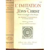 L'imitation De Jesus-Christ / (Pr�sent�e Et Annot�e Par Fran�ois Ducaud Bourget). de pierre corneille