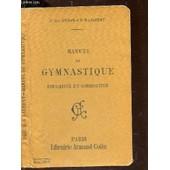 Manuel De Gymnastique Educative Et Corrective de DERUE (LT-COL) / D'E. LAURENT