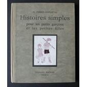 Histoires Simples Pour Les Petits Gar�ons Et Les Petites Filles de Henriette Perrin-Duportal