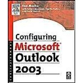 Configuring Microsoft Outlook 2003 de Sue Mosher
