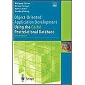 Object-Oriented Application Development Using The Cache Postrelational Database de Michael Ihringer