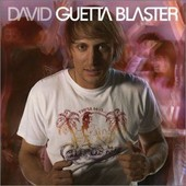 Blaster - European Import - David Guetta