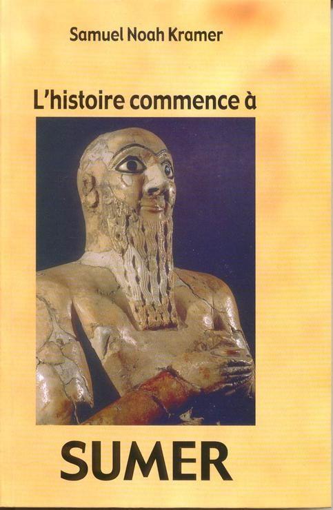 L'histoire commence à Sumer - Le Grand livre du mois - 01/01/2000