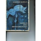 Tagebuch Eines Dorgenabhaengigen de crowley aleister