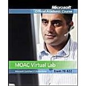 Exam 70-622: Supporting And Troubleshooting Applications On A Windows Vista Client For Enterprise Support Technicians With Lab Manu de Microsoft Official Academic Course