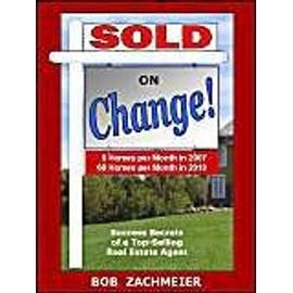 Sold on Change! - Bob Zachmeier