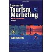 Successful Tourism Marketing de Susan Briggs