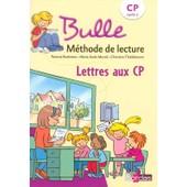 Bulle - Lettres Aux Cp de Patricia Bucheton