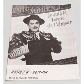 Je suis le torero de l'amour - Eric Morena - Honey B Editions