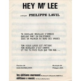 Hey mister Lee - Philippe Lavil - LEs Editions Marouani
