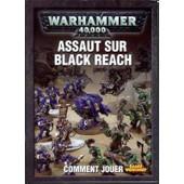 Warhammer 40k : Assaut Sur Black Reach