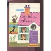Daniel Et Valerie - Livret N�2 : Lisons / Methode Mixte De Lecture. de HOUBLAIN L. / VINCENT R.