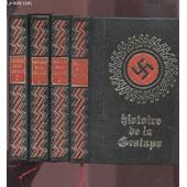 Histoire Secrete De La Gestapo - Tome 1 + Tome 2 + Tome 3 + Tome 4. de jean dumont