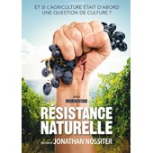R�sistance Naturelle de Jonathan Nossiter