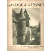 Le Visage De La France- Le Limousin, Le Quercy Et Le P�rigord- Fasccule 14 de Charles Derennes- G.L. Arlaud