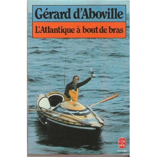 ça s'est passé un 21 septembre Aboville-Gerard-D-L-atlantique-A-Bout-De-Bras-Livre-830694319_L