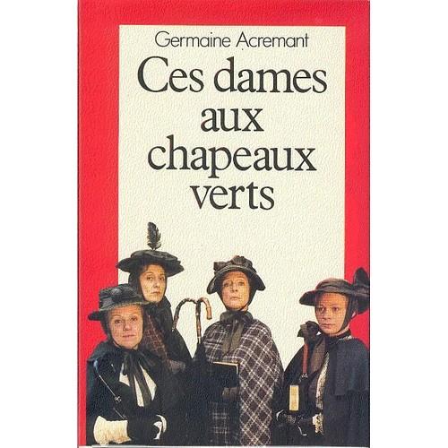 """Résultat de recherche d'images pour """"ces dames aux chapeaux verts"""""""