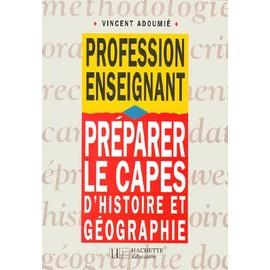 Pr�parer Le Capes D'histoire Et G�ographie de Vincent Adoumi�