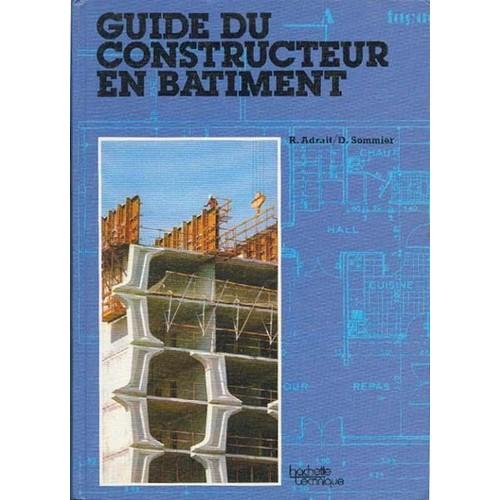 Guide du constructeur en b timent de adrait r for Guide du batiment