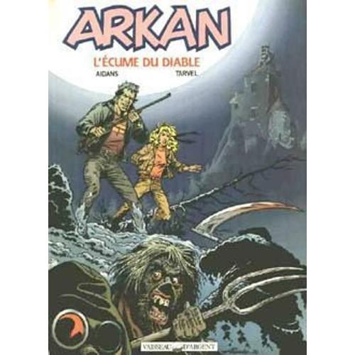 Arkan tome 1 l 39 ecume du diable de brice tarvel - Code promo vente du diable frais de port offert ...