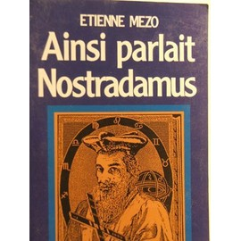Ainsi Parlait Nostradamus de �tienne mezo
