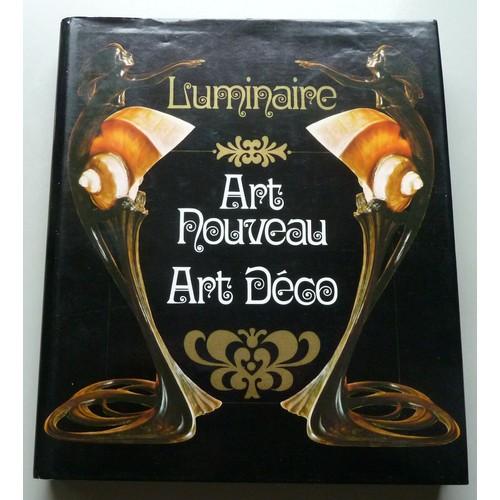 luminaire art nouveau art d co in 4 reli avec jaquette de duncan alastair. Black Bedroom Furniture Sets. Home Design Ideas