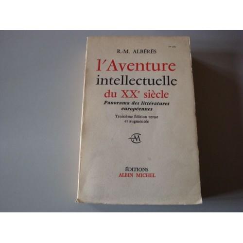 alberes-r -m-l-aventure-intellectuelle-du-xx-siecle-panorama-des-litteratures-europeennes-livre-844857890_l
