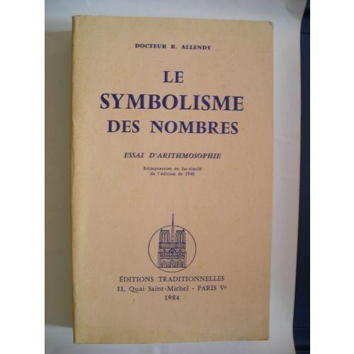 Le symbolisme des nombres essai darithmosophie de allendy ren fandeluxe Choice Image
