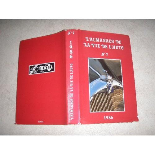 l 39 almanach de la vie de l 39 auto n 7 1986 de almanach. Black Bedroom Furniture Sets. Home Design Ideas