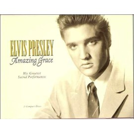 Amazing Grace: His Greatest Sacred - Elvis Presley
