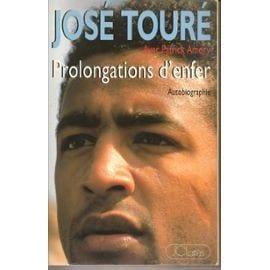 Jose Toure.Prolongations D'enfer. de patrick amory - Amory-Patrick-Jose-Toure-Prolongations-D-enfer-Livre-939374040_ML