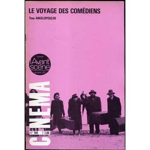 Lavant Scène Cinéma N 164 Le Voyage Des Comédiens Black Moon