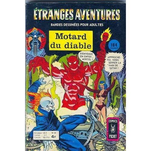Etranges aventures n 44 motard du diable de anonyme - Code promo vente du diable frais de port offert ...