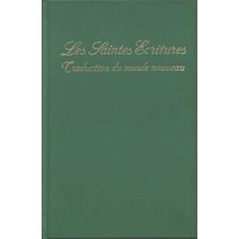 Petite annonce Les Saintes Écritures, Traduction Du Monde Nouveau - anonyme - 59000 LILLE