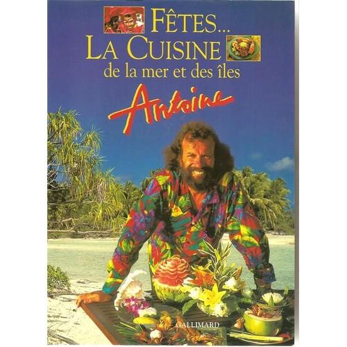 [Image: Antoine-Fetes-La-Cuisine-De-La-Mer-Et-De...4499_L.jpg]