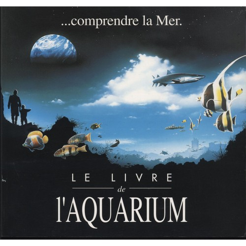 le livre de l 39 aquarium de aquarium de la rochelle rakuten. Black Bedroom Furniture Sets. Home Design Ideas