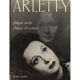 Arletty de Ariotti Philippe. De Comes Philippe.