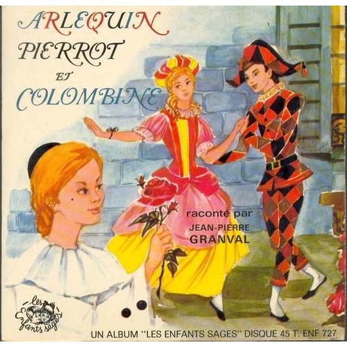 Arlequin Pierrot Et Colombine: 45 Tours