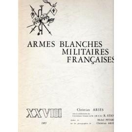 Armes Blanches Militaires Francaises de Christian Aries