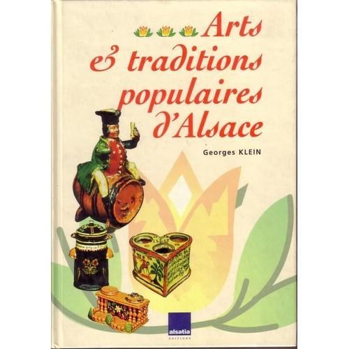 Arts et traditions populaires d 39 alsace de klein georges for Arts populaires